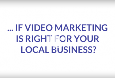 See if Video Marketing is RIght for Local Business
